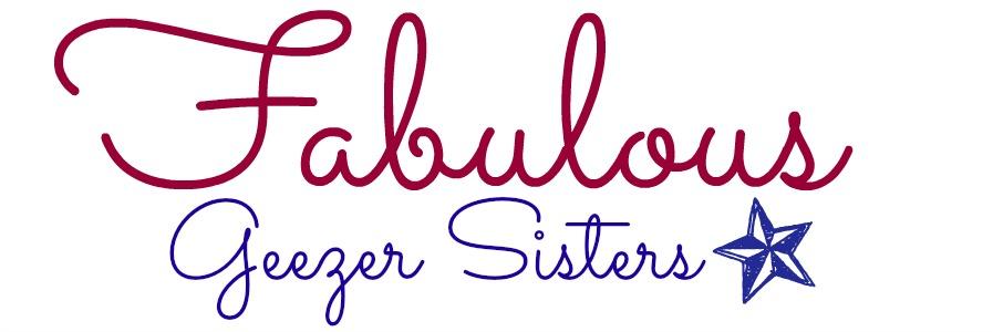 The Fabulous Geezersisters' Weblog header image