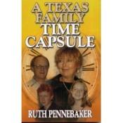 Texas Family Time Capsule